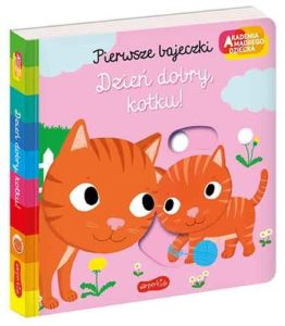 Książeczka dla dzieci Dzień dobry, kotku wydawnictwo Harper Collins