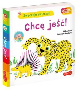 Książeczka dla dzieci Zwyczaje zwierząt - Chcę jeść wydawnictwa Harper Collins